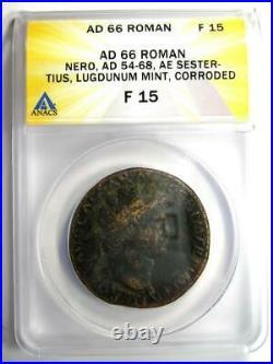 Ancient Roman Nero AE Sestertius Copper Coin 66 AD ANACS F15 Rare Coin
