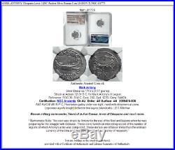 MARK ANTONY Cleopatra Lover 32BC Ancient Silver Roman Coin LEGION X NGC i81775