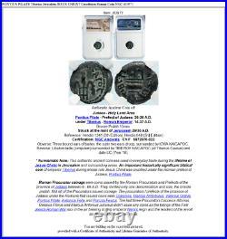 PONTIUS PILATE Tiberius Jerusalem JESUS CHRIST Crucifixion Roman Coin NGC i83971