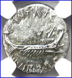 Roman Marc Antony AR Denarius Silver Galley Coin 32 BC Certified NGC AU